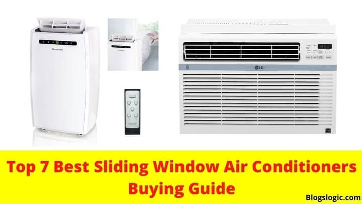 Top 7 Best Sliding Window Air Conditioner Buying Guide